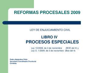 REFORMAS PROCESALES 2009