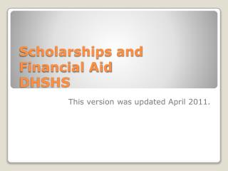 Scholarships and Financial Aid DHSHS