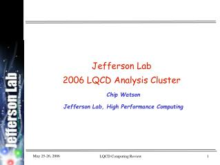 Jefferson Lab  2006 LQCD Analysis Cluster