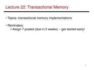 Lecture 22: Transactional Memory