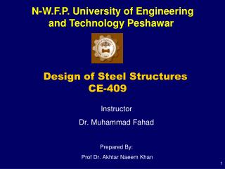 Design of Steel Structures  			CE-409