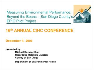Measuring Environmental Performance:  Beyond the Beans � San Diego County�s  EPIC Pilot Project