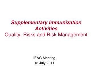 Supplementary Immunization Activities Quality, Risks and Risk Management