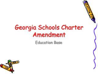Georgia Schools Charter Amendment