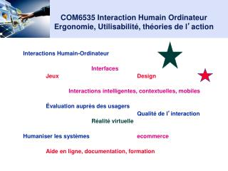 COM6535 Interaction Humain Ordinateur Ergonomie, Utilisabilit�, th�ories de l � action