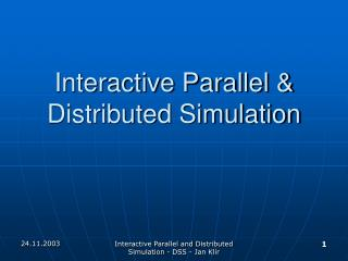 Interactive Parallel & Distributed Simulation