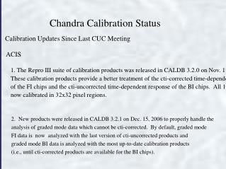 Chandra Calibration Status