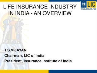 LIFE INSURANCE INDUSTRY IN INDIA - AN OVERVIEW