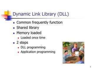 Dynamic Link Library (DLL)