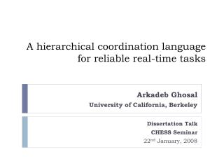 A hierarchical coordination language for reliable real-time tasks