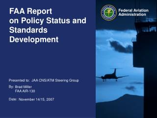 FAA Report  on Policy Status and Standards Development