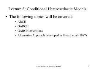 Lecture 8: Conditional Heteroscdastic Models