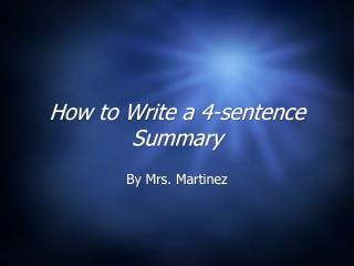 How to Write a 4-sentence Summary