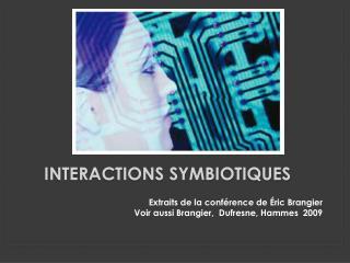 Interactions Symbiotiques