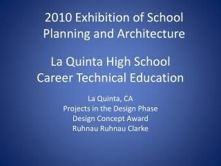 La Quinta High School  Career Technical Education