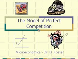 The Model of Perfect Competition