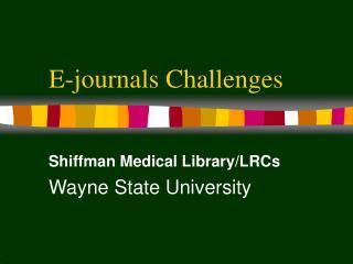 E-journals Challenges