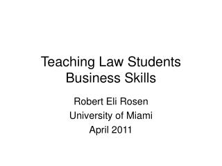 Teaching Law Students Business Skills