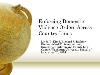 Enforcing Domestic Violence Orders Across Country Lines