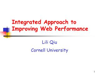 Integrated Approach to Improving Web Performance