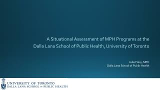 A Situational  A ssessment of MPH Programs at the