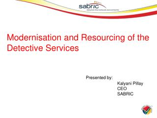 Modernisation and Resourcing of the Detective Services