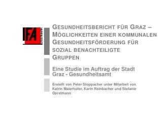 Eine Studie im Auftrag der Stadt Graz - Gesundheitsamt