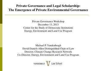 Private Governance and Legal Scholarship:  The Emergence of Private Environmental Governance