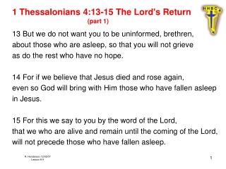 The Resurrection:  The Hope  1 Corinthians 15:12-19