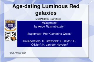 Age-dating Luminous Red  galaxies