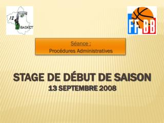 Stage de d�but de saison 13 Septembre 2008