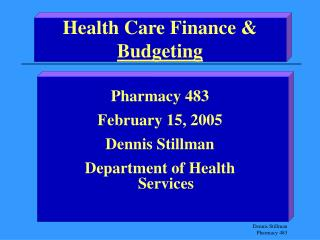 Health Care Finance &  Budgeting