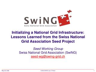 Seed Working Group Swiss National Grid Association (SwiNG) seed-wg@swing-grid.ch