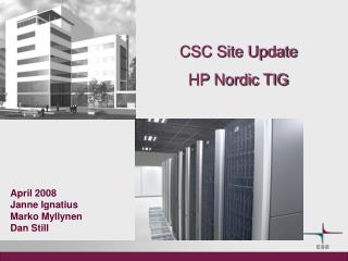 CSC Site Update HP Nordic TIG