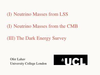 Ofer Lahav    University College London