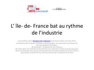 L' île- de- France bat au rythme de l'industrie
