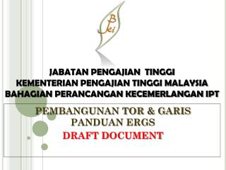 PEMBANGUNAN TOR & GARIS PANDUAN ERGS DRAFT DOCUMENT