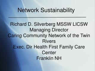 Network Sustainability