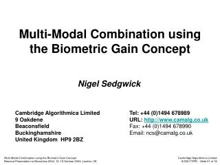 Multi-Modal Combination using the Biometric Gain Concept