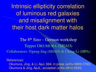 The 8 th  Sino – German workshop Teppei O KUMURA  (SHAO)