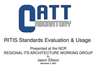 RITIS Standards Evaluation & Usage