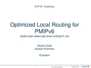 Local Routing Initiation (draft-oulai-netext-opt-local-routing-01.txt)