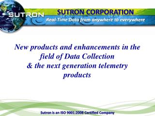 SUTRON CORPORATION Real-Time Data from anywhere to everywhere