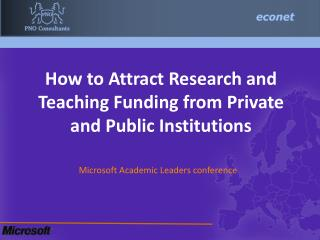 How to Attract Research and Teaching Funding from Private and Public Institutions