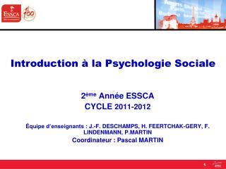 2 ème  Année ESSCA CYCLE  2011-2012