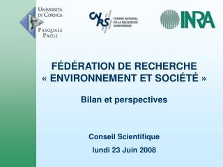 Conseil Scientifique  lundi 23 Juin 2008
