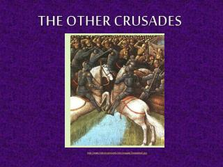 The Other Crusades