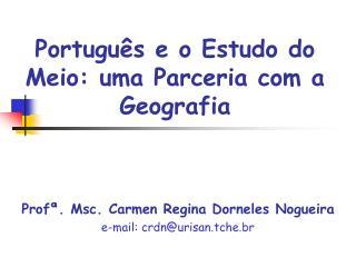 Português e o Estudo do Meio: uma Parceria com a Geografia