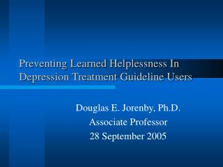 Preventing Learned Helplessness In Depression Treatment Guideline Users