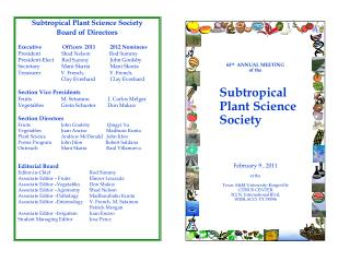 65 th   ANNUAL MEETING of the   Subtropical           Plant  Science      Society